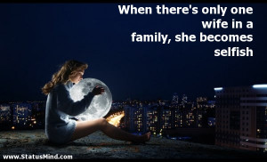 Quotes About Selfish Family Selfish - funny quotes -