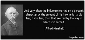 And very often the influence exerted on a person's character by the ...