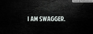 AM SWAGGER Profile Facebook Covers