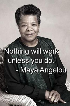 Maya Angelou Inspirational...