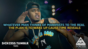 Rapper, nas, quotes, sayings, hip hop, time reveals