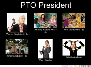 My life as a #PTO President @Patricia K. Otte Today