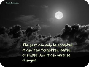 Being Forgotten Quotes and Sayings