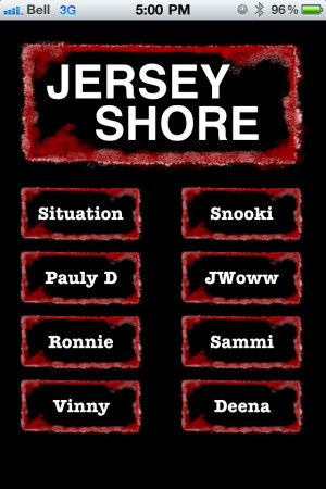 More apps related Jersey Shore Quotes