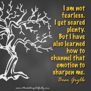 Am Fearless Quotes I am not fearless.