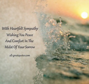 Comfort In The Midst Of Your Sorrow - Sympathy Messages - Condolence ...