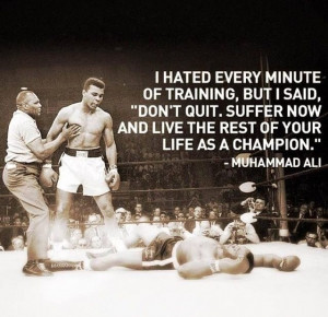 Mohammed Ali - fitness inspiration quotes - train hard!!