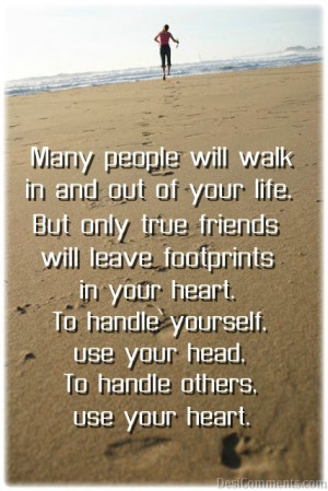 Heart On Your Friends Leave Footprints Quote