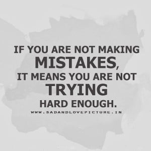 10 quotes about making mistakes 10 quotes about making mistakes