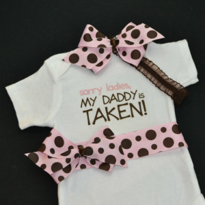 Baby Girl Onesie Sorry Ladies My Daddy is Taken Pink and Brown Polka ...