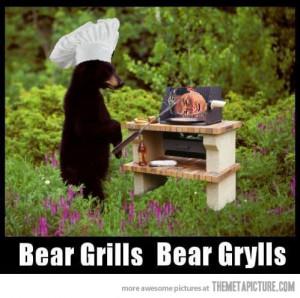 Funny photos funny Bear Grylls Grills