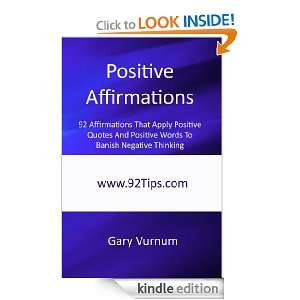 Apply Positive Quotes And Positive Words To Banish Negative Thinking