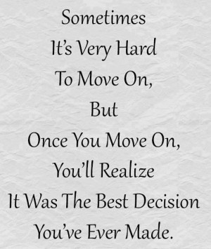 when you've had enough... it's time to move on...