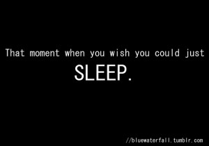 cute, quotes, sleep, text, true, wish
