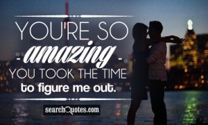you re so amazing you took the time to figure me out rihanna quotes ...
