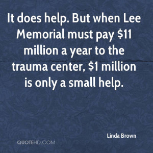 Linda Brown Quotes