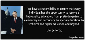 individual has the opportunity to receive a high-quality education ...