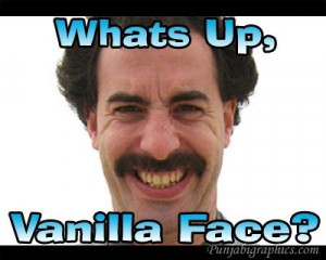 borat-movie-quotes-vanilla-face Clinic
