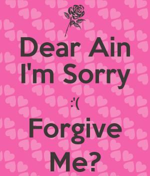 dear-ain-i-m-sorry-forgive-me.png