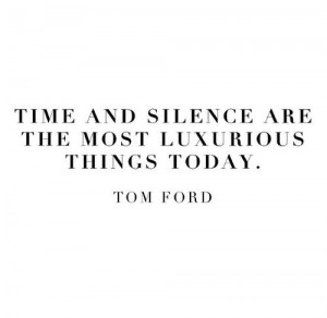 time-and-silence-tom-ford-quotes-sayings-pictures.jpg