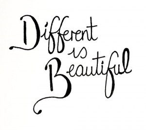 being different quotes different is beautiful