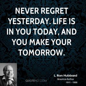Ron Hubbard Quotes