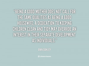 ... Oakley being a good mother does not call 27957 Being A Mother Quotes