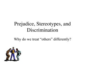 Prejudice_ Stereotypes_ and Discrimination by shuifanglj