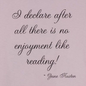 Jane Austen quote - would love this quote with a different background ...