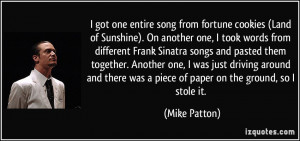 More Mike Patton Quotes