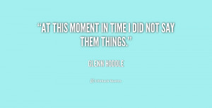 quote-Glenn-Hoddle-at-this-moment-in-time-i-did-235916.png