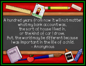 Showing Gallery For Elementary School Teacher Quotes