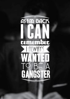 Goodfellas quotes!!! Gangsta ;) lol More
