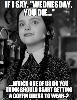 Wednesday Addams Memes Addams Family Meme