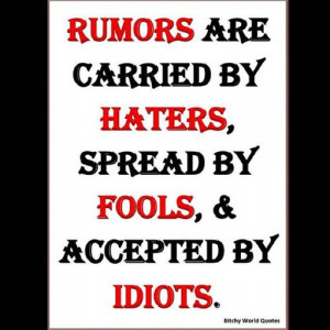 quotes rumors fools haters truth random taken with instagram