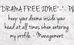 drama free quotes for facebook | drama free zone please keep your ...