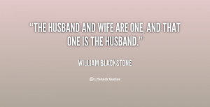 quote-William-Blackstone-the-husband-and-wife-are-one-and-66517.png