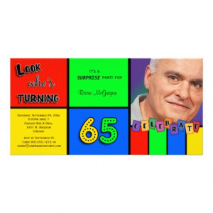 Colourful Look Whos Turning 65 Birthday Invite Customized Photo Card