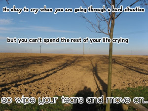 Moving On Quotes To Help You Come Back Stronger Than Ever!