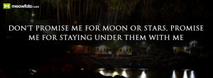 don t want someone who promises me the moon and the stars i want