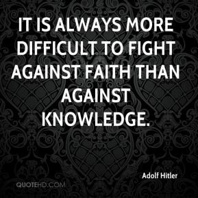 adolf-hitler-adolf-hitler-it-is-always-more-difficult-to-fight.jpg