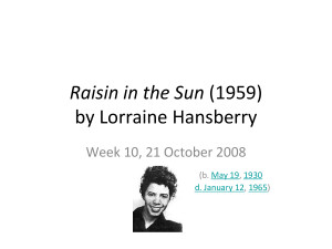 Lorraine Hansberry Raisin In The Sun Quotes