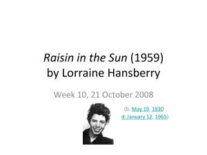 Lorraine Hansberry Raisin In The Sun Quotes