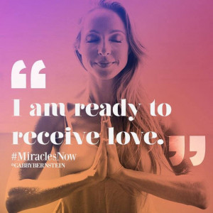 am ready to receive love. Quote