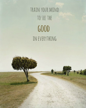 see-the-good-in-everything-life-quotes-sayings-pictures.jpg