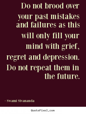 quotes about your past mistakes quotesgram