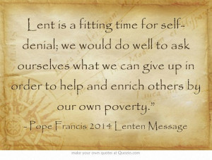 Lent is a fitting time for self-denial; we would do well to ask ...