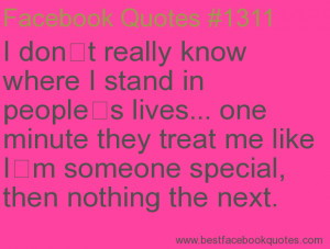 ... special, then nothing the next.-Best Facebook Quotes, Facebook Sayings