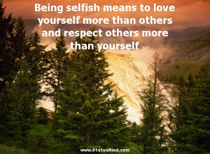 quotes about being selfish