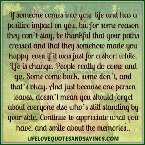 If someone comes into your life ..